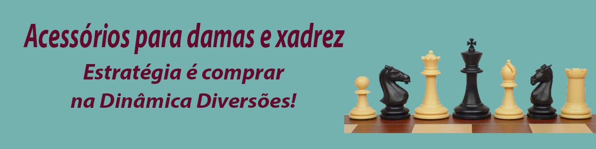 Xadrez, Damas e Gamão
