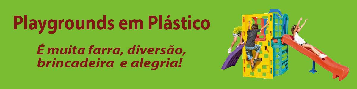 Playgrounds em Plástico